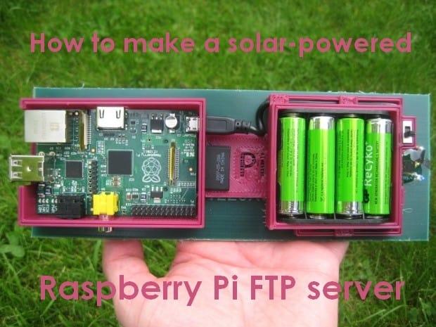 如何制作一个太阳能供电的树莓派FTP服务器